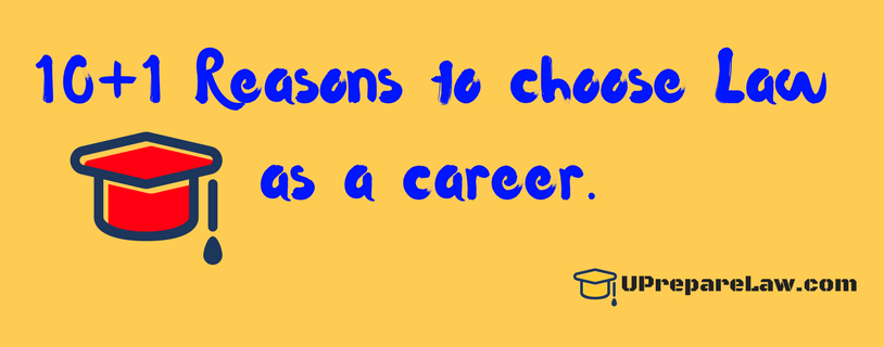 Reasons to opt Law as career