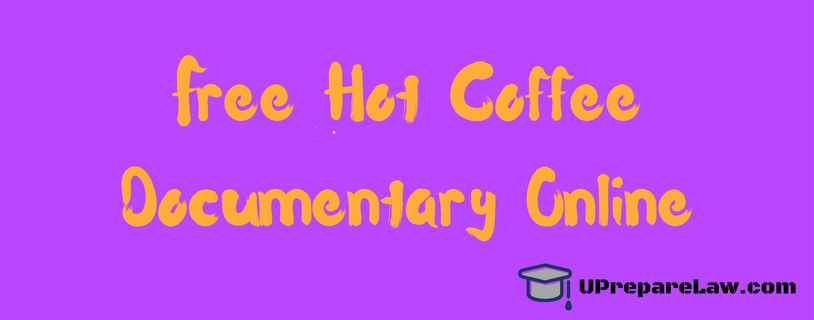 Free Hot Coffee Documentary Online